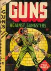Cover for Guns Against Gangsters (Novelty / Premium / Curtis, 1948 series) #v1#1 [1]