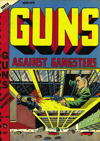 Cover Thumbnail for Guns Against Gangsters (Novelty / Premium / Curtis, 1948 series) #v1#4 [4]