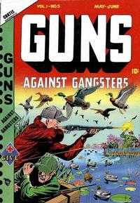 Cover for Guns Against Gangsters (Novelty / Premium / Curtis, 1948 series) #v1#5 [5]