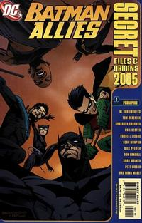 Cover Thumbnail for Batman Allies Secret Files and Origins 2005 (DC, 2005 series)