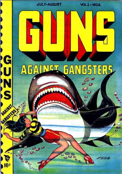 Cover for Guns Against Gangsters (Novelty / Premium / Curtis, 1948 series) #v1#6 [6]