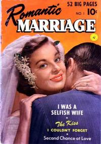 Cover Thumbnail for Romantic Marriage (Ziff-Davis, 1950 series) #1