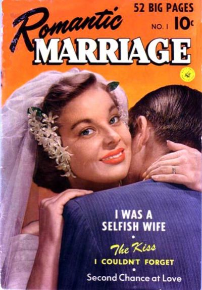Cover for Romantic Marriage (Ziff-Davis, 1950 series) #1