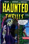 Cover for Haunted Thrills (Farrell, 1952 series) #3