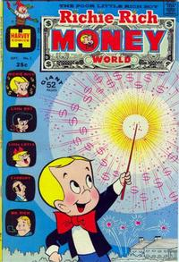 Cover Thumbnail for Richie Rich Money World (Harvey, 1972 series) #1