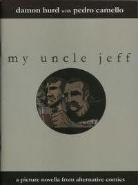 Cover Thumbnail for My Uncle Jeff (Alternative Comics, 2003 series)