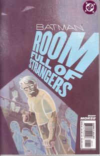Cover Thumbnail for Batman: Room Full of Strangers (DC, 2004 series)