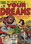 Cover for Strange World of Your Dreams (Prize, 1952 series) #v1#3