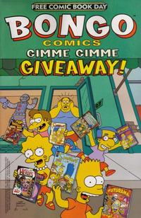 Cover Thumbnail for Bongo Comics Gimme Gimme Giveaway! (Bongo, 2005 series) #[nn]