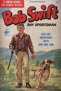 Cover Thumbnail for Bob Swift, Boy Sportsman (Fawcett, 1951 series) #2