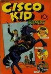 Cover for Cisco Kid Comics (Baily Publishing Company, 1944 series) #1
