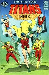 Cover Thumbnail for The Official Teen Titans Index (Independent Comics Group, 1985 series) #1