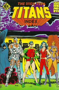 Cover Thumbnail for The Official Teen Titans Index (Independent Comics Group, 1985 series) #3