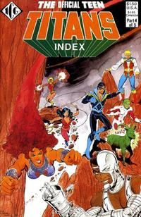 Cover Thumbnail for The Official Teen Titans Index (Independent Comics Group, 1985 series) #4