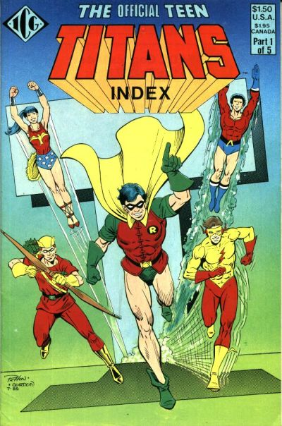 Cover for The Official Teen Titans Index (Independent Comics Group, 1985 series) #1