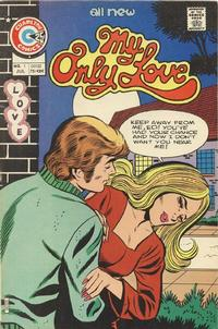 Cover Thumbnail for My Only Love (Charlton, 1975 series) #1