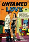 Cover for Untamed Love (Quality Comics, 1950 series) #1