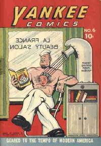 Cover Thumbnail for Yankee Comics (Remington Morse, 1943 series) #6