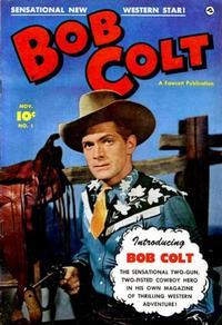 Cover Thumbnail for Bob Colt (Fawcett, 1950 series) #1