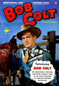 Cover Thumbnail for Bob Colt (Fawcett, 1950 series) #1