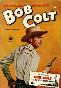 Cover Thumbnail for Bob Colt (Fawcett, 1950 series) #2