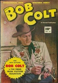 Cover Thumbnail for Bob Colt (Fawcett, 1950 series) #10