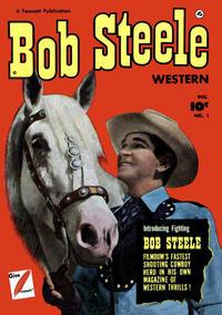 Cover Thumbnail for Bob Steele Western (Fawcett, 1950 series) #1