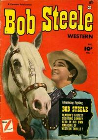 Cover Thumbnail for Bob Steele Western (Fawcett, 1950 series) #1