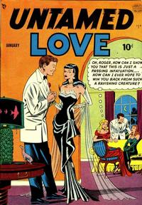 Cover Thumbnail for Untamed Love (Quality Comics, 1950 series) #1