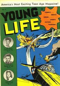Cover Thumbnail for Young Life (New Age Publishers, Inc., 1945 series) #2