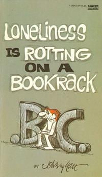 Cover Thumbnail for B.C. Loneliness Is Rotting on a Bookrack (Gold Medal Books, 1978 series) #13942