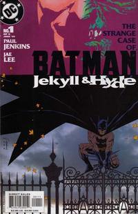 Cover Thumbnail for Batman: Jekyll & Hyde (DC, 2005 series) #1