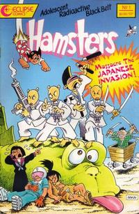 Cover Thumbnail for The Adolescent Radioactive Black Belt Hamsters Massacre the Japanese Invasion (Eclipse, 1989 series) #1