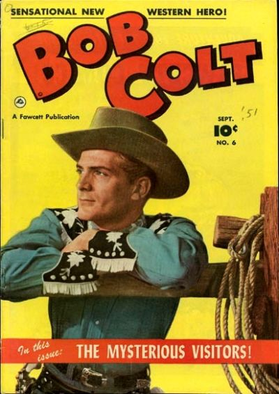 Cover for Bob Colt (Fawcett, 1950 series) #6