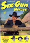 Cover for Six-Gun Heroes (Fawcett, 1950 series) #1