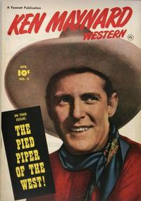 Cover Thumbnail for Ken Maynard Western (Fawcett, 1950 series) #3
