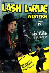 Cover Thumbnail for Lash LaRue Western (Fawcett, 1949 series) #1