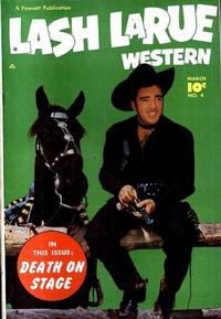Cover Thumbnail for Lash LaRue Western (Fawcett, 1949 series) #4