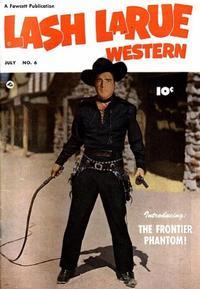Cover Thumbnail for Lash LaRue Western (Fawcett, 1949 series) #6