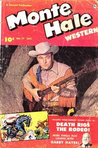 Cover Thumbnail for Monte Hale Western (Fawcett, 1948 series) #77