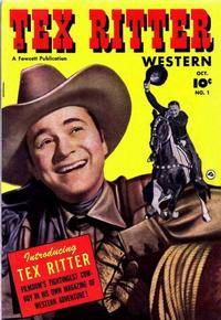 Cover Thumbnail for Tex Ritter Western (Fawcett, 1950 series) #1