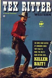 Cover Thumbnail for Tex Ritter Western (Fawcett, 1950 series) #6
