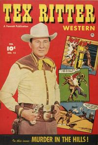 Cover Thumbnail for Tex Ritter Western (Fawcett, 1950 series) #15