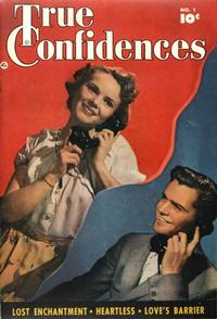 Cover Thumbnail for True Confidences (Fawcett, 1949 series) #1