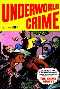 Cover Thumbnail for Underworld Crime (Fawcett, 1952 series) #1