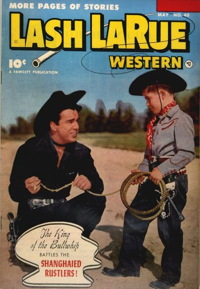 Cover for Lash LaRue Western (Fawcett, 1949 series) #40