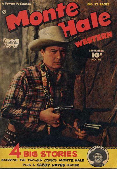Cover for Monte Hale Western (Fawcett, 1948 series) #40