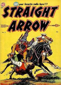 Cover Thumbnail for Straight Arrow (Magazine Enterprises, 1950 series) #2