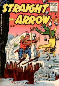 Cover Thumbnail for Straight Arrow (Magazine Enterprises, 1950 series) #47