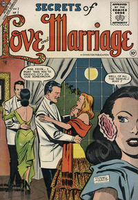 Cover Thumbnail for Secrets of Love and Marriage (Charlton, 1956 series) #2